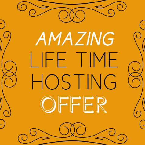 Life Time Hosting - ONE WEEK ONLY OFFER